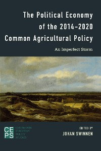Cover The Political Economy of the 2014-2020 Common Agricultural Policy