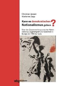 Cover Kann es demokratischen Nationalismus geben?