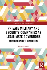 Cover Private Military and Security Companies as Legitimate Governors