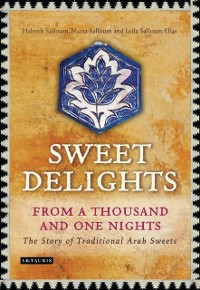 Cover Sweet Delights from a Thousand and One Nights