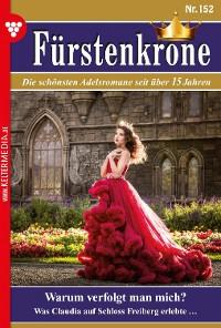 Cover Fürstenkrone 152 – Adelsroman