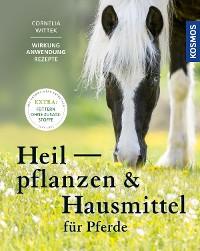 Cover Heilpflanzen und Hausmittel für Pferde