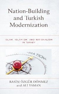 Cover Nation-Building and Turkish Modernization