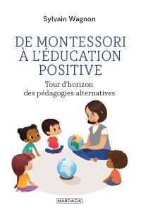 Cover De Montessori à l'éducation positive