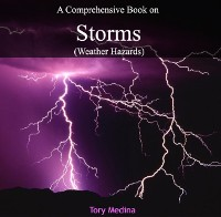 Cover Comprehensive Book on Storms (Weather Hazards), A