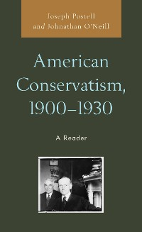 Cover American Conservatism, 1900-1930