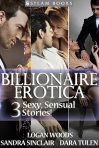 Cover BILLIONAIRE EROTICA - 3 Sexy, Sensual Stories!