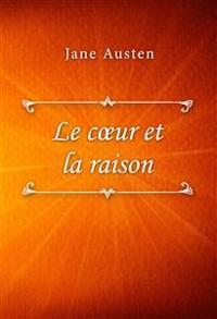 Cover Le cœur et la raison