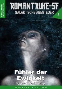Cover ROMANTRUHE-SF - Galaktische Abenteuer 3