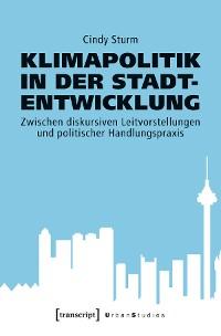 Cover Klimapolitik in der Stadtentwicklung
