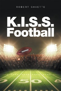 Cover K.I.S.S. Football