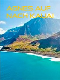 Cover Agnes  Auf nach Kauai