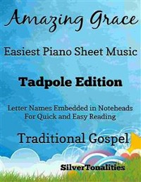 Cover Amazing Grace Easy Piano Sheet Music Tadpole Edition