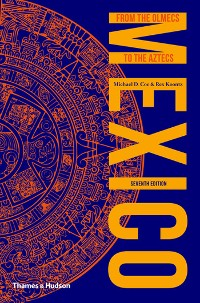 Cover Mexico: From the Olmecs to the Aztecs