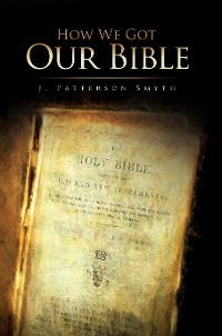 Cover How We Got Our Bible