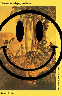 Cover There Is No Unhappy Revolution