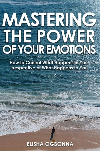 Cover Mastering The Power of Your Emotions