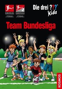 Cover Die drei ??? Kids, Team Bundesliga (drei Fragezeichen Kids)