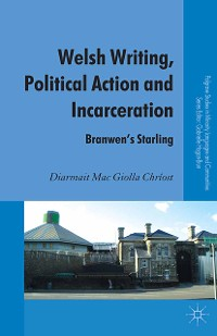 Cover Welsh Writing, Political Action and Incarceration