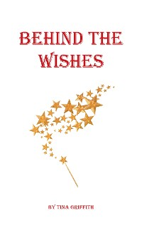 Cover Behind the Wishes