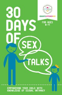 Cover 30 Days of Sex Talks for Ages 8-11