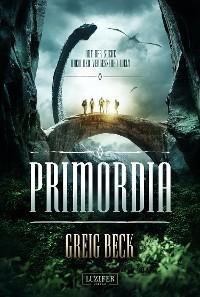 Cover PRIMORDIA - Auf der Suche nach der vergessenen Welt