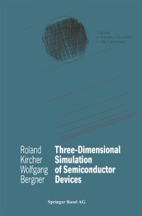 Cover Three-Dimensional Simulation of Semiconductor Devices