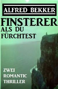 Cover Finsterer als du fürchtest: Zwei Romantic Thriller