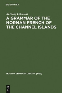 Cover A Grammar of the Norman French of the Channel Islands