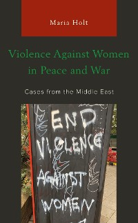 Cover Violence Against Women in Peace and War