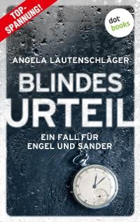 Cover Blindes Urteil - Ein Fall für Engel und Sander 4