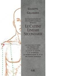 Cover Le Catene Lineari Secondarie del Corpo e dello Spirito