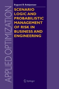 Cover Scenario Logic and Probabilistic Management of Risk in Business and Engineering