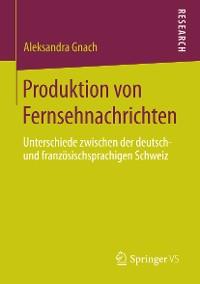 Cover Produktion von Fernsehnachrichten