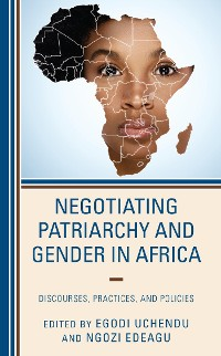 Cover Negotiating Patriarchy and Gender in Africa
