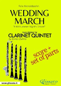 Cover Wedding March - Clarinet Quintet score & parts