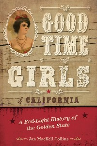 Cover Good Time Girls of California