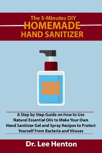 Cover The 5-Minutes DIY Homemade Hand Sanitizer