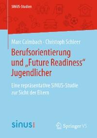 """Cover Berufsorientierung und """"Future Readiness"""" Jugendlicher"""