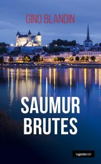 Cover Saumur Brutes