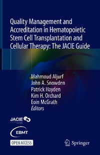 Cover Quality Management and Accreditation in Hematopoietic Stem Cell Transplantation and Cellular Therapy