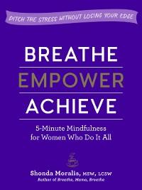 Cover Breathe, Empower, Achieve