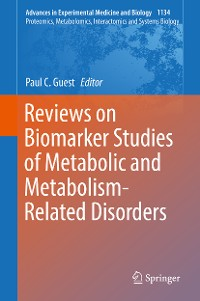 Cover Reviews on Biomarker Studies of Metabolic and Metabolism-Related Disorders