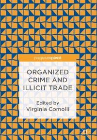Cover Organized Crime and Illicit Trade