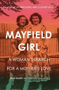 Cover Mayfield Girl: A woman's search for a mother's love