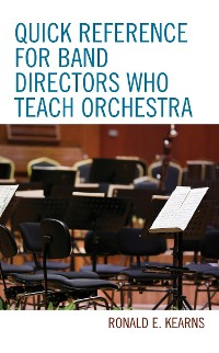 Cover Quick Reference for Band Directors Who Teach Orchestra