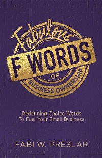 Cover Fabulous F Words of Business Ownership