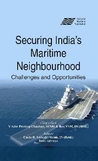 Cover Securing Indias Maritime Neighbourhood