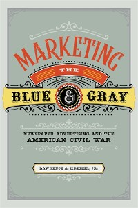 Cover Marketing the Blue and Gray