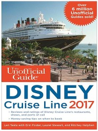 Cover The Unofficial Guide to Disney Cruise Line 2017